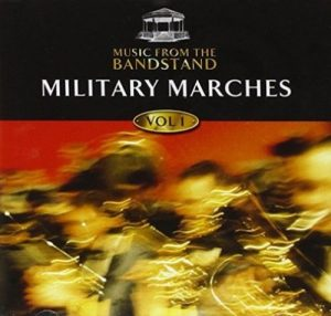 Music From The Bandstand Military Marches 1 CD