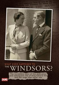 What Ever Happened to the Windsors? [DVD]
