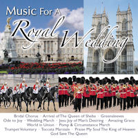 Music for a Royal Wedding [CD]