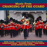 Music from Changing of the Guard [CD]